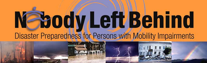 a headline for nobody left behind--Disaster Preparedness for Persons with mobility impairments